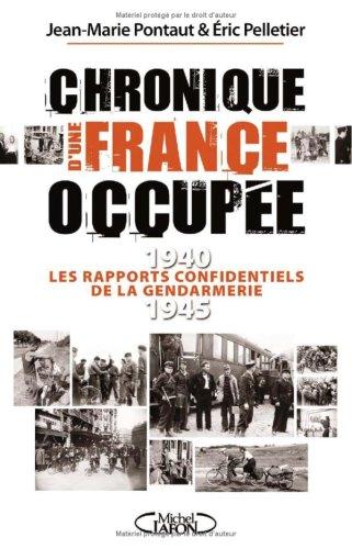 CHRONIQUE D UNE FRANCE OCCUPEE