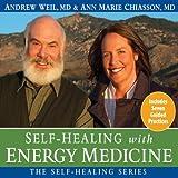 Self-Healing with Energy Medicine