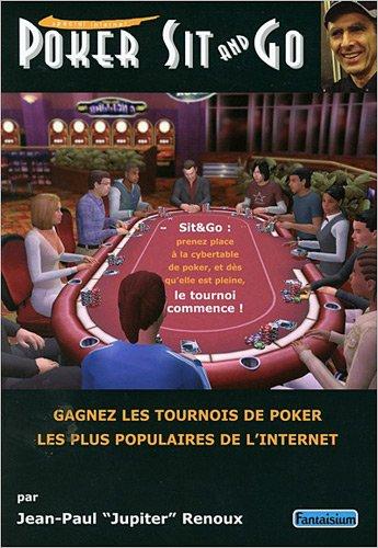Poker Sit et Go par Jean-Paul Renoux