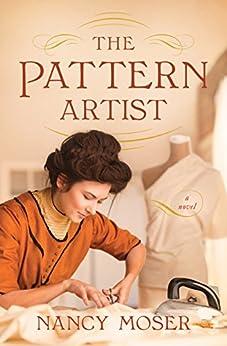 The Pattern Artist (English Edition) di [Moser, Nancy]
