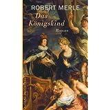 Das Königskind: Roman (Fortune de France 8)