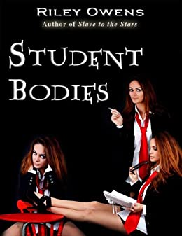 Student Bodies (Erotic Flights of Fantasy) (English Edition) de [Owens, Riley]