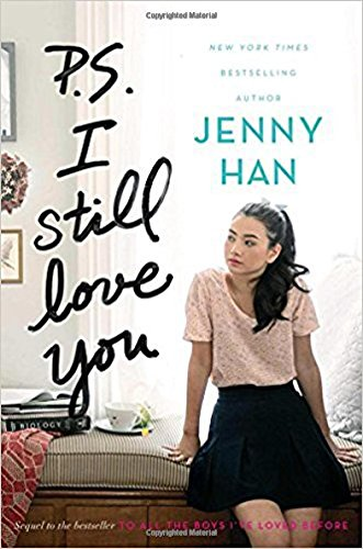P.S. I Still Love You (To All the Boys I\'ve Loved Before, Band 2)