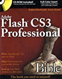Adobe Flash CS3 Professional Bible by Robert Reinhardt (2007-10-08)