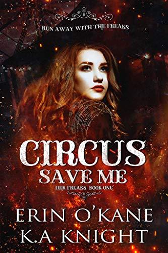 Circus Save Me (English Edition)