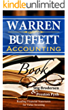Warren Buffett Accounting Book: Reading Financial Statements for Value Investing (Warren Buffett's 3 Favorite Books Book 2) (English Edition)