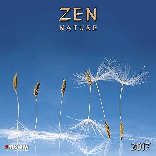 Zen Nature 2017. Mindful Edition: Zen in der Kunst der Natur (Mindful Editions)