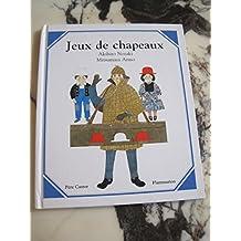JEUX DE CHAPEAUX
