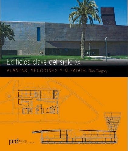 EDIFICIOS CLAVE DEL SIGLO XXI (Arquitectura contemporanea) por Rob Gregory