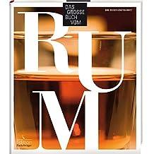 Das große Buch vom Rum: -Sonderausgabe-