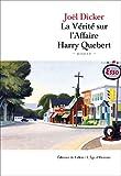 La Vérité sur l'Affaire Harry Quebert (French Edition)