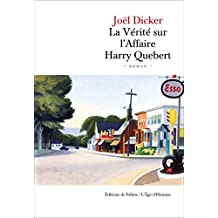 La Vérité sur l'Affaire Harry Quebert (French Edition)