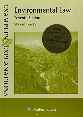Examples & Explanations: Environmental Law by Steven Ferrey (2016-02-05)