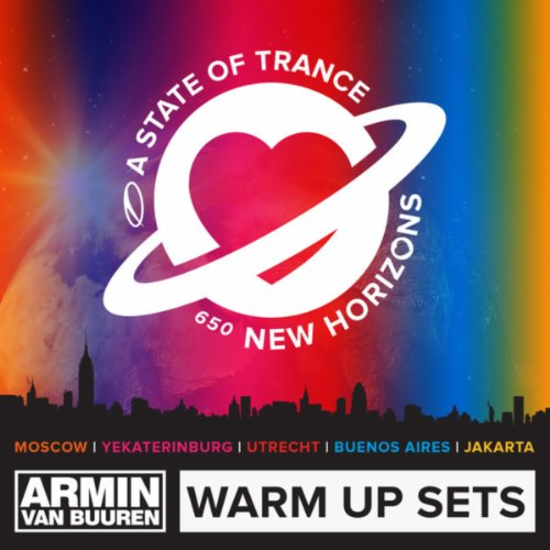 A State of Trance 650 (Armin van Buuren - Warm Up Sets) (Moscow, Yekaterinburg, Utrecht, Buenos Aires & Jakarta)