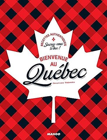 Bienvenue au Québec (Bienvenue à table) (French (Cheddar Quiche)