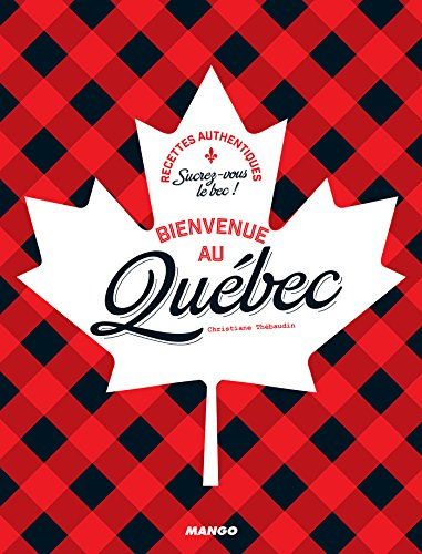 Bienvenue au Québec (Bienvenue à (Cheddar Quiche)