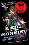 Front cover for the book A Kill in the Morning by Graeme Shimmin