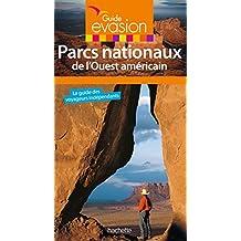 Guide Evasion Parcs nationaux de l'Ouest américain