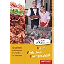 Fit im Fleischer-Fachgeschäft: Lernfeldorientierte Grundbildung für Fleischer/-innen und Fachverkäufer/-innen Fleischerei: Schülerband