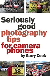 Seriously Good Photography Tips For Camera Phones