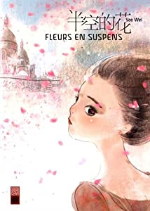 Fleurs en Suspens Edition simple Tome 1