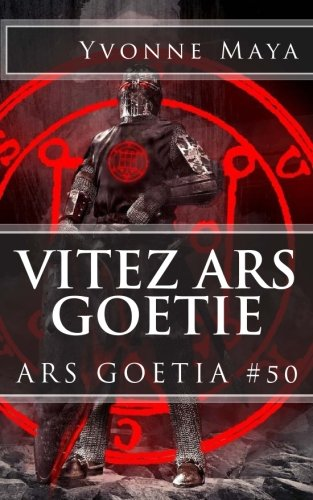 Vitez Ars Goetie (ARS GOETIA)