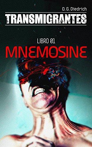Transmigrantes Libro 1: Mnemosine por Orlando Guerrero Diedrich