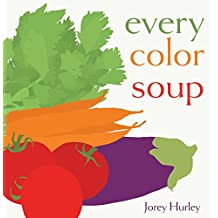Every Color Soup (English Edition)