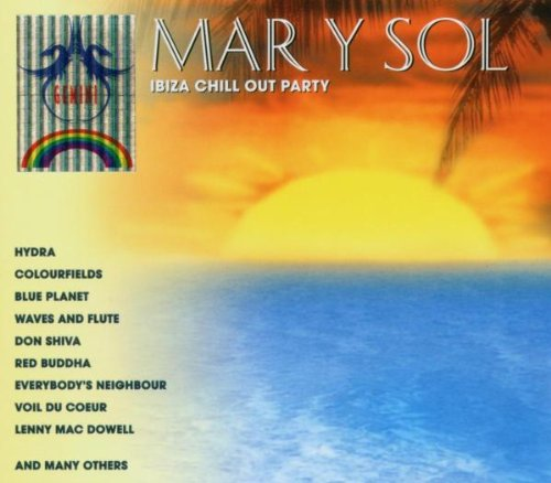 Mar Y Sol - Ibiza Chill Out Party