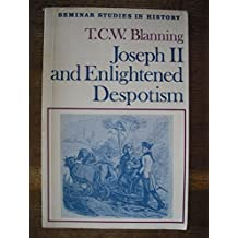 Joseph II and Enlightened Despotism (Seminar Studies in History)