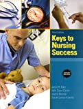 Keys to Nursing Success, Revised Edition Plus New Mystudentsuccesslab Update -- Access Card Package (Keys Franchise)
