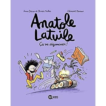 Anatole Latuile, Tome 07: Ça va dégominer !