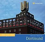 Dortmund: Ein Bildband in Farbe (Farbbildband)