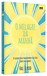 O Milagre da Manhã (Em Portuguese do Brasil)