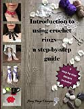 Introduction to using crochet rings - step-by-step guide
