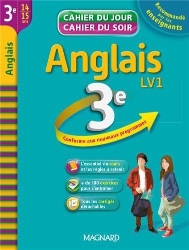 Anglais 3e LV1 : cahier de révision et d'entraînement
