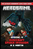 HEROBRINE Episode 4: Minecraft Spider