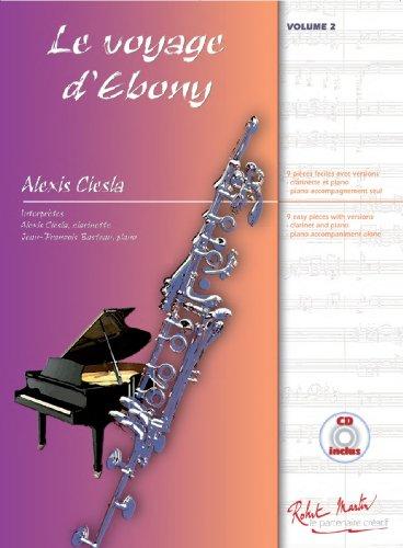 Le Voyage d'Ebony - Clarinette et Piano par Alexis Ciesla