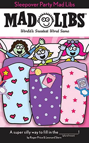 Sleepover Party Mad Libs (Mad Libs (Unnumbered Paperback))