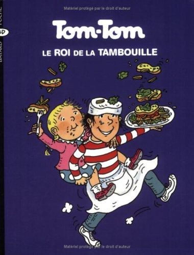 tom-tom-et-nana-tome-3-tom-tom-le-roi-de-la-tambouille