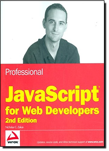Professional JavaScript for Web Developers (Wrox Programmer to Programmer)