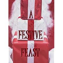 A Festive Feast (Seasonal Anthology Book 2)