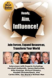 Ready, Aim, Influence! Join Forces, Expand Resources, Transform Your World by Viki Winterton (10-Aug-2013) Paperback