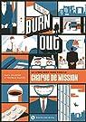 Burn out : Le livre dont vous êtes le chargé de mission par Gayet