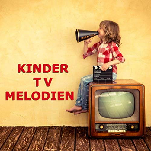 Kinder TV Melodien