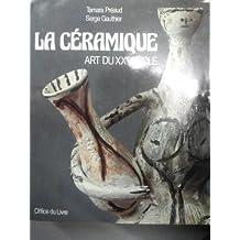 La Céramique Art du XXe siècle