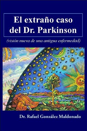 El extraño caso del Dr. Parkinson por Rafael Gonzalez Maldonado