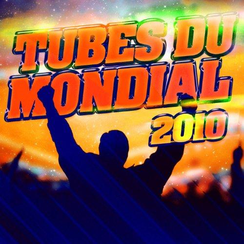 Les Tubes Du Mondial 2010 - Chansons Pour Supporter L'Equipe De France A La Coupe Du Monde De Football 2010 En Afrique Du Sud - Tube Adult