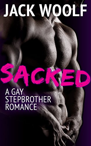 Sacked: A Gay Stepbrother Romance (English Edition) -