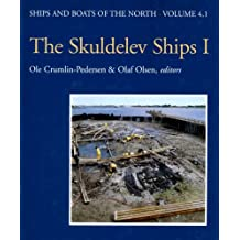Skuldelev Ships 1: Topography, Archaeology, History, Conservation and Display